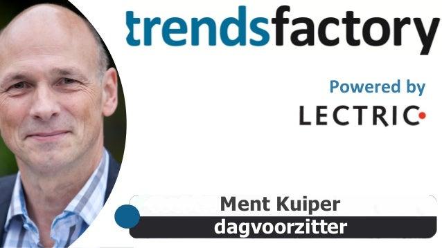 Powered by  Ment Kuiper dagvoorzitter