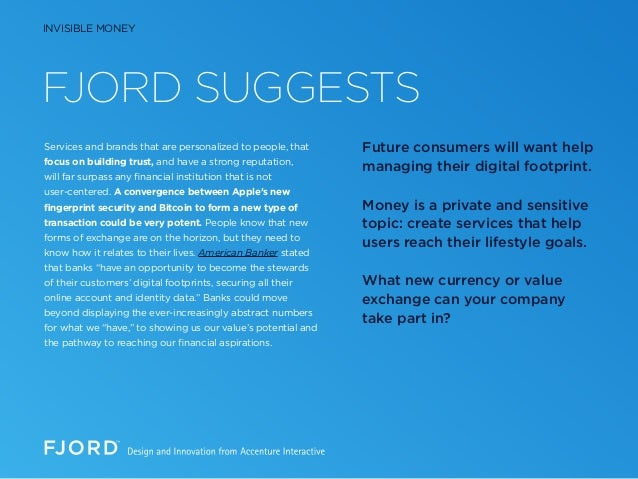 FJORD SUGGESTS Services and brands that are personalized to people, that focus on building trust, and have a strong reputa...