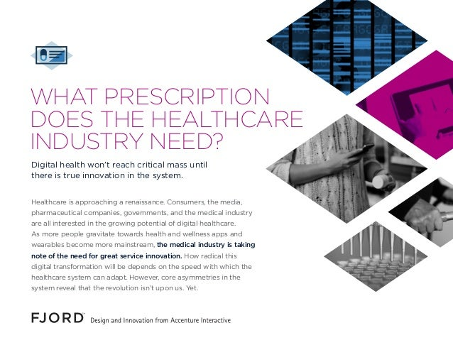 Healthcare is approaching a renaissance. Consumers, the media, pharmaceutical companies, governments, and the medical indu...