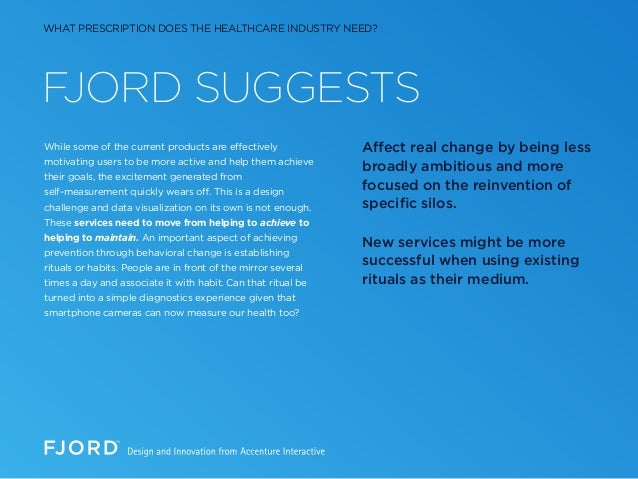 FJORD SUGGESTS While some of the current products are effectively motivating users to be more active and help them achieve...