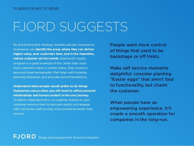 FJORD SUGGESTS By reorienting their strategy towards people's experience, businesses can identify the areas where they can...