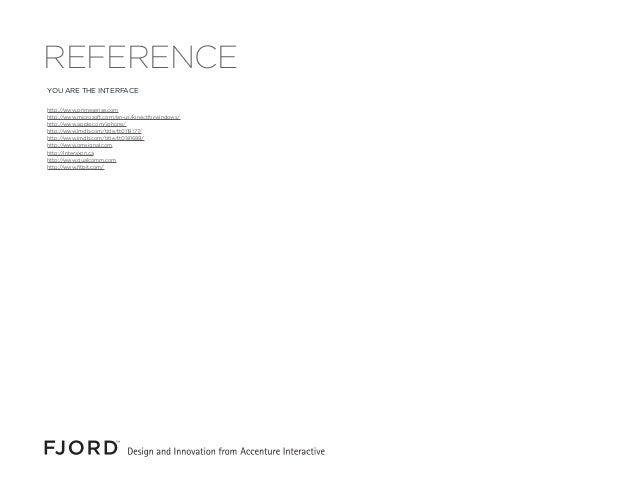 YOU ARE THE INTERFACE http://www.primesense.com http://www.microsoft.com/en-us/kinectforwindows/ http://www.apple.com/ipho...