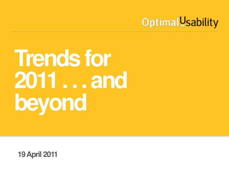 Trends for 2011 . . . and beyond<br />19 April 2011<br />