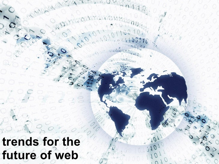 trends for the  future of web