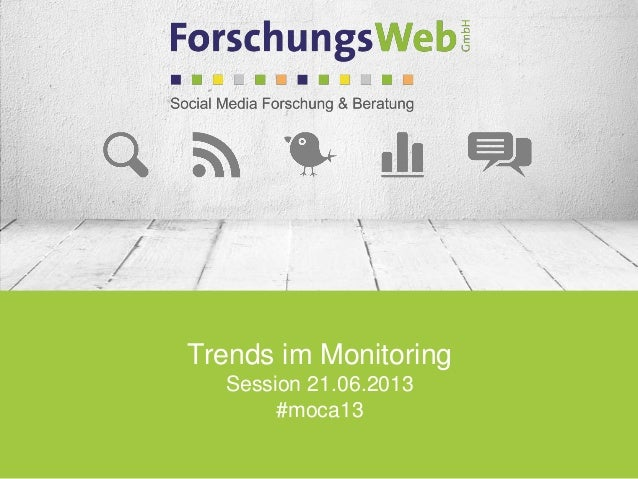 Trends im MonitoringSession 21.06.2013#moca13