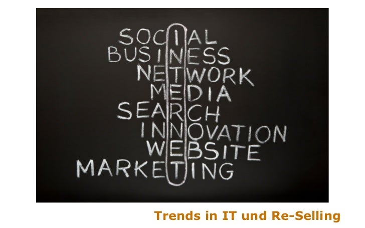 Trends in IT und Re-Selling