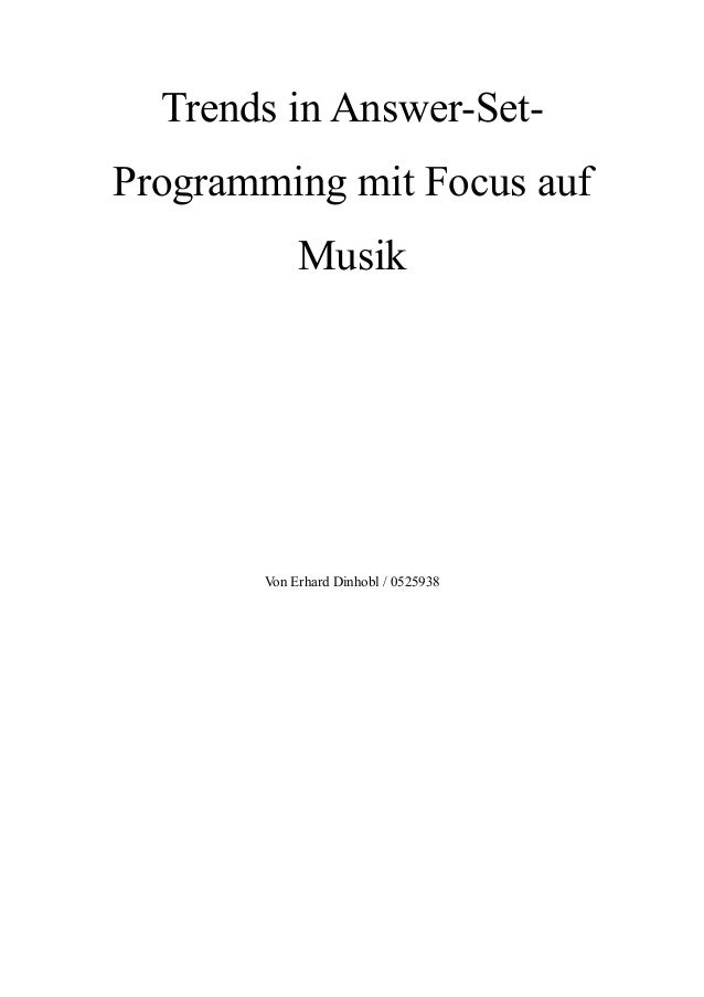 Trends in Answer-Set-Programming mit Focus aufMusikVon Erhard Dinhobl / 0525938