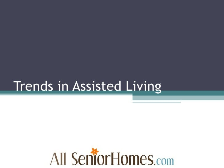 Trends in Assisted Living
