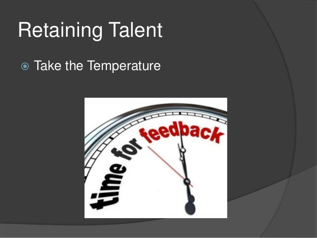 Attracting and retaining the right talent