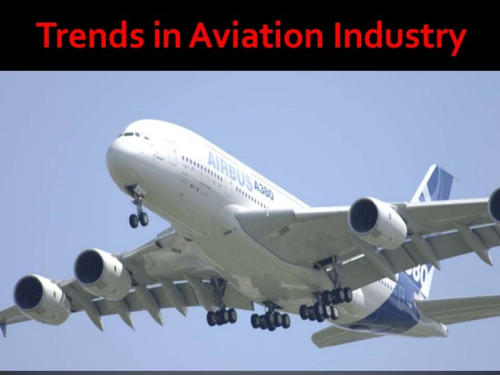 Trends in Aviation Industry