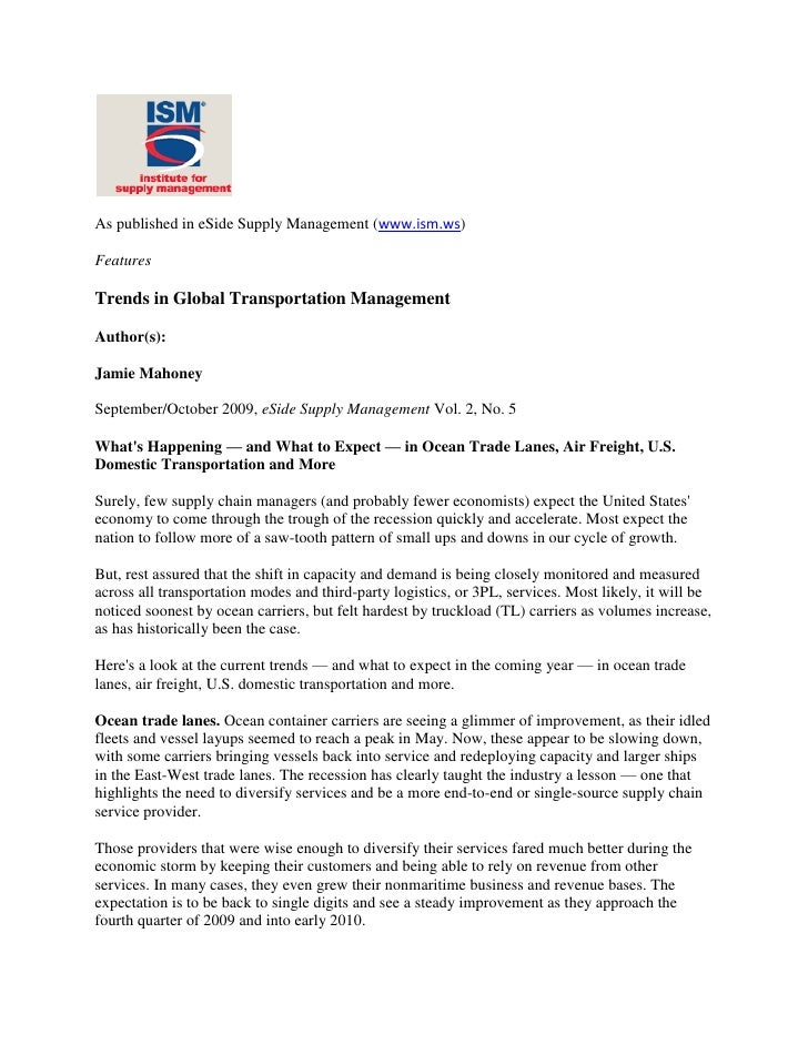 As published in eSide Supply Management (www.ism.ws)<br />Features<br />Trends in Global Transportation Management<br />Au...