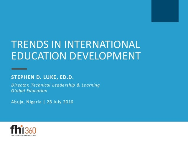 the development of global education education essay Education, conflict and international development contents  this has serious implications for the long-term development of the education  global governance.