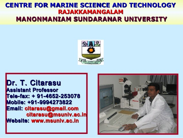 CENTRE FOR MARINE SCIENCE AND TECHNOLOGYCENTRE FOR MARINE SCIENCE AND TECHNOLOGY RAJAKKAMANGALAMRAJAKKAMANGALAM MANONMANIA...