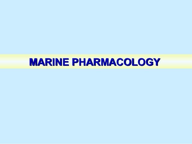 MARINE PHARMACOLOGYMARINE PHARMACOLOGY