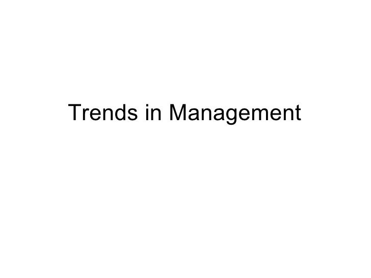Trends in Management