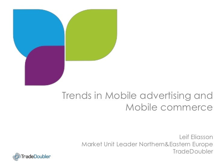 Trends in Mobile advertising and             Mobile commerceClick to edit Master title style                              ...