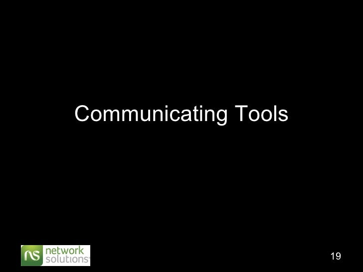 Communicating Tools