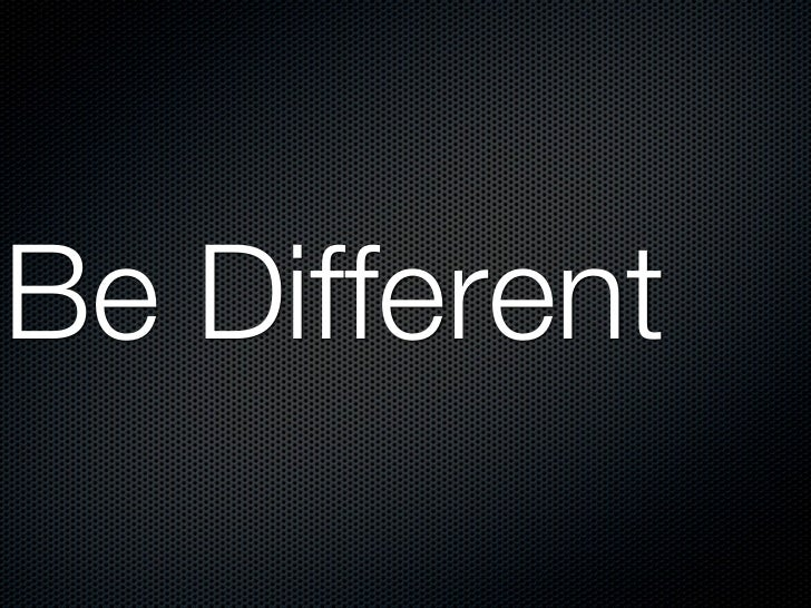 Be REALLYDifferent