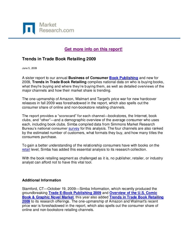Get more info on this report!Trends in Trade Book Retailing 2009June 5, 2009A sister report to our annual Business of Cons...