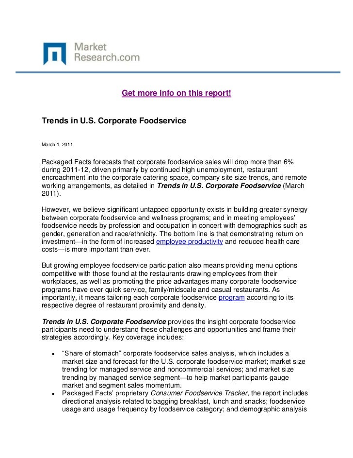 Get more info on this report!Trends in U.S. Corporate FoodserviceMarch 1, 2011Packaged Facts forecasts that corporate food...
