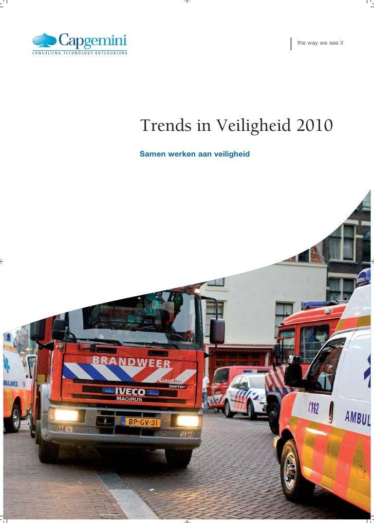 the way we see it     Trends in Veiligheid 2010 Samen werken aan veiligheid