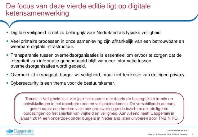 2Copyright © Capgemini 2014. All Rights Reserved Trends in Veiligheid 2014 De focus van deze vierde editie ligt op digital...