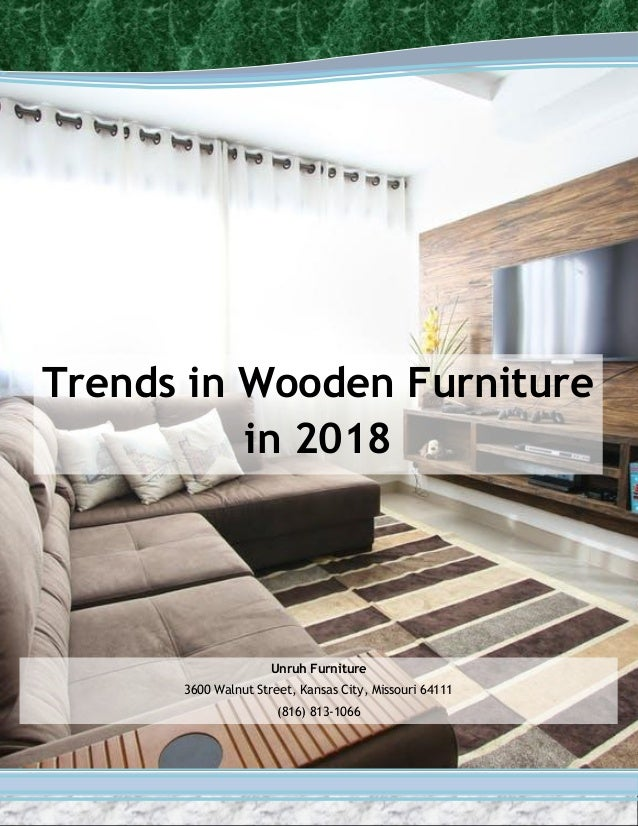 Trends in wooden furniture in 2018 for Furniture trends 2018
