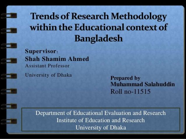 Supervisor :Shah Shamim AhmedAssistant ProfessorUniversity of Dhaka                                Prepared by            ...