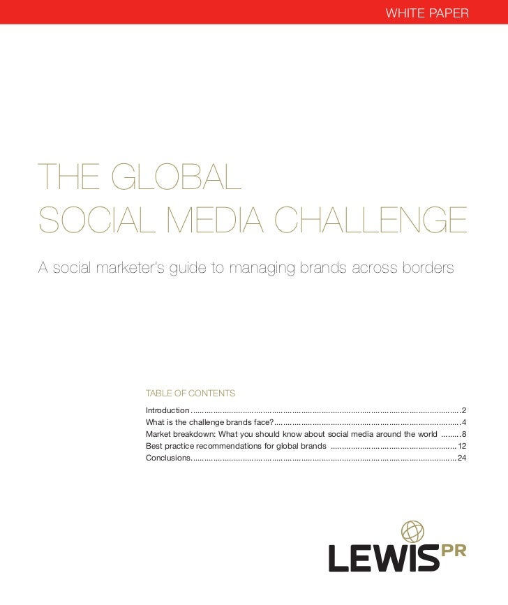 WhiTe paperThe GlobalSocial MeDia challenGea social marketer's guide to managing brands across borders               Table...