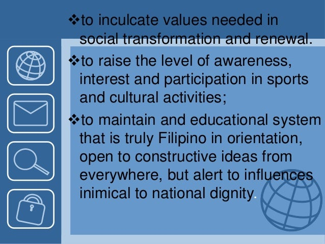 to inculcate values needed in social transformation and renewal. to raise the level of awareness, interest and participa...
