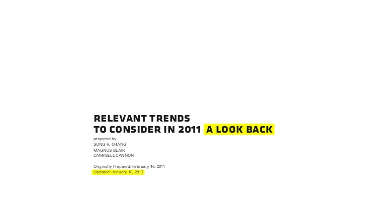 relevant trendsto consider in 2011 a look backprepared bySUNG H. CHANGMAGNUS BLAIRCAMPBELL CANNONOriginally Prepared: Febr...