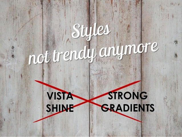Trends in slide design - beyond flat style? Slide 3
