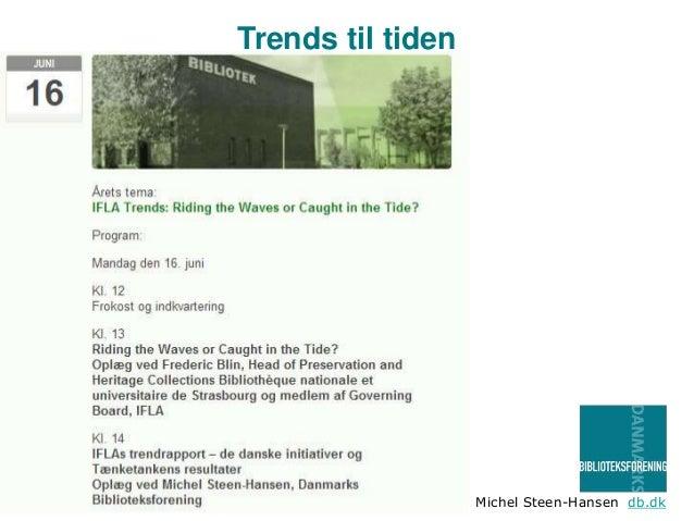 Michel Steen-Hansen db.dk Trends til tiden