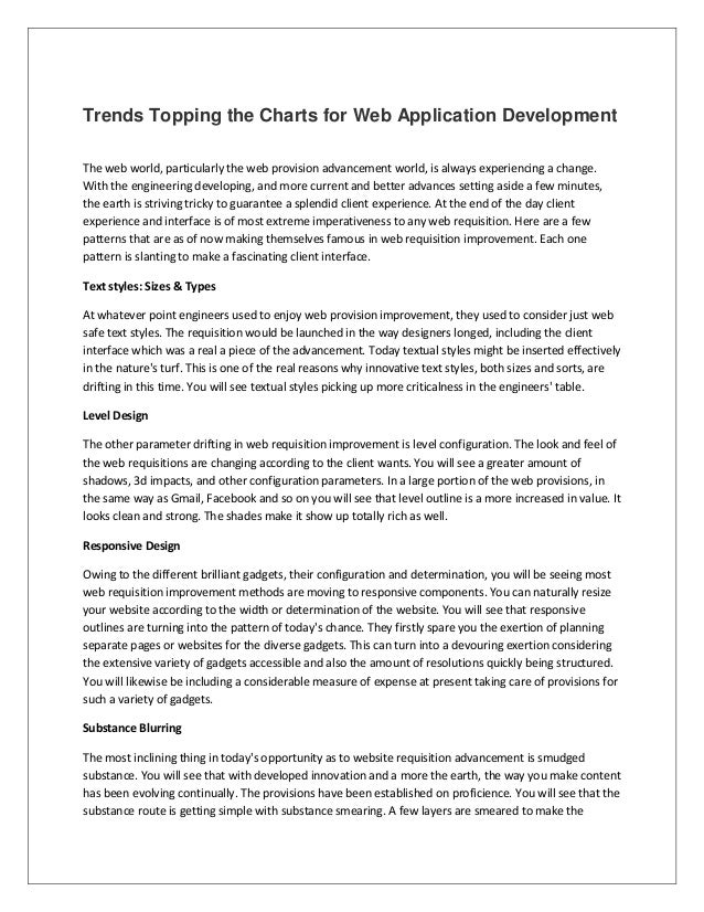 Trends Topping the Charts for Web Application Development The web world, particularly the web provision advancement world,...