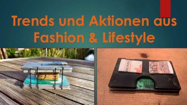Trends und Aktionen aus Fashion & Lifestyle