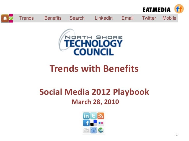 Trends    Benefits   Search   LinkedIn   Email   Twitter   Mobile            Trends with Benefits         Social Media 201...