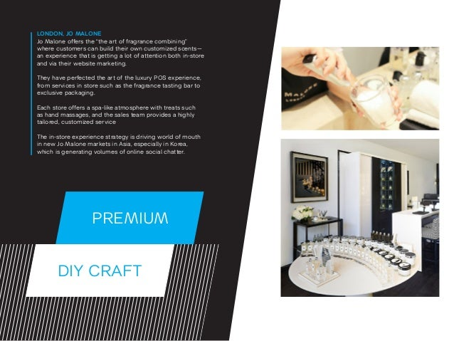 """DIY CRAFT PREMIUM LONDON, JO MALONE Jo Malone offers the """"the art of fragrance combining"""" where customers can build their ..."""