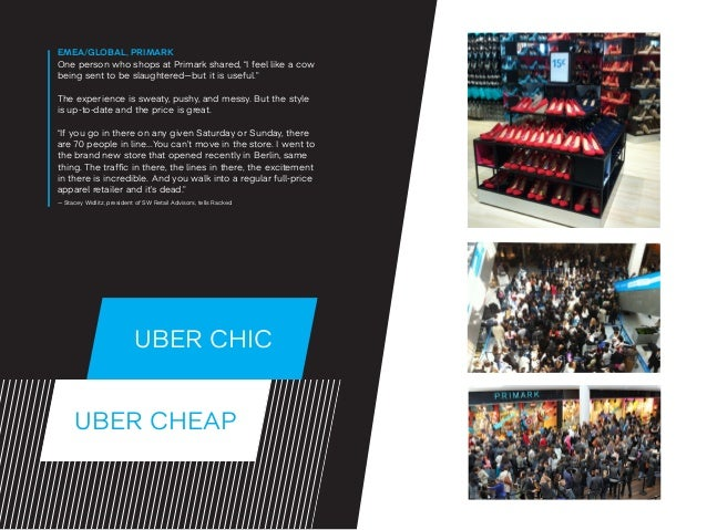"""UBER CHEAP UBER CHIC EMEA/GLOBAL, PRIMARK One person who shops at Primark shared, """"I feel like a cow being sent to be slau..."""