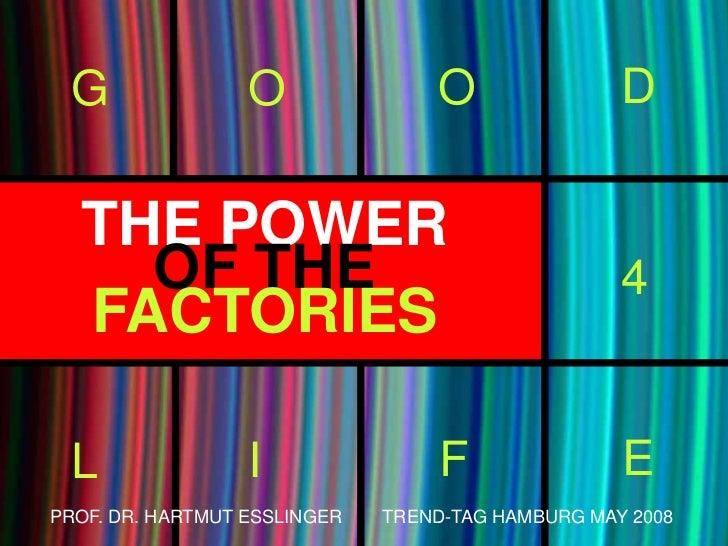 G                O               O                D    THE POWER     OF THE                                         4   FA...