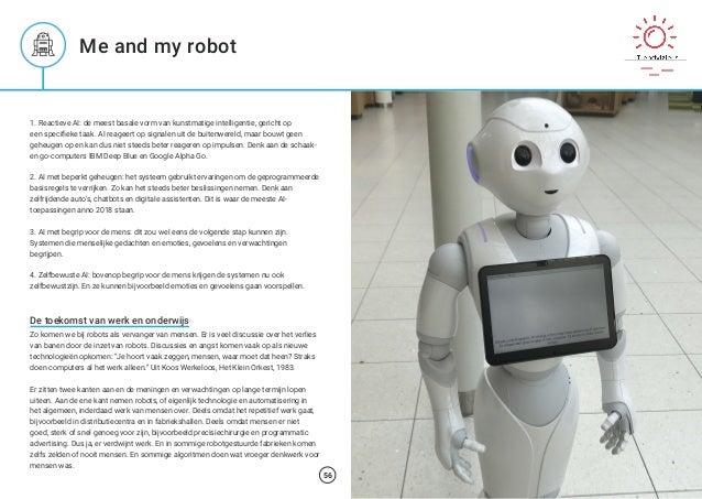 1. Reactieve AI: de meest basale vorm van kunstmatige intelligentie, gericht op een specifieke taak. AI reageert op signal...