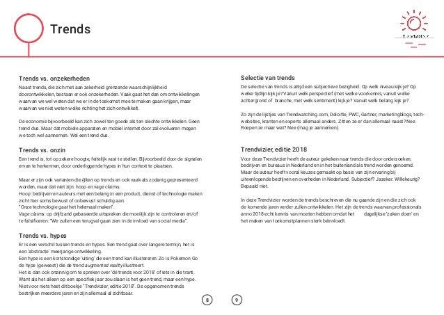 Trends vs. onzekerheden Naast trends, die zich met aan zekerheid grenzende waarschijnlijkheid doorontwikkelen, bestaan er ...