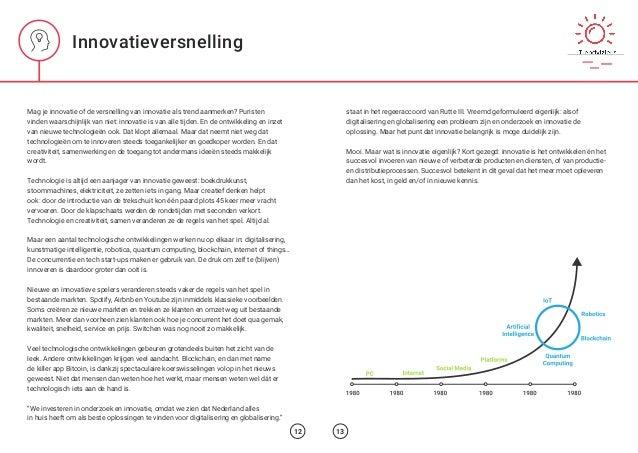 Innovatieversnelling Mag je innovatie of de versnelling van innovatie als trend aanmerken? Puristen vinden waarschijnlijk ...