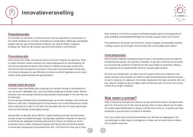 Innovatieversnelling Productinnovatie De innovatie van producten, om meer precies te zijn van goederen en van diensten, is...