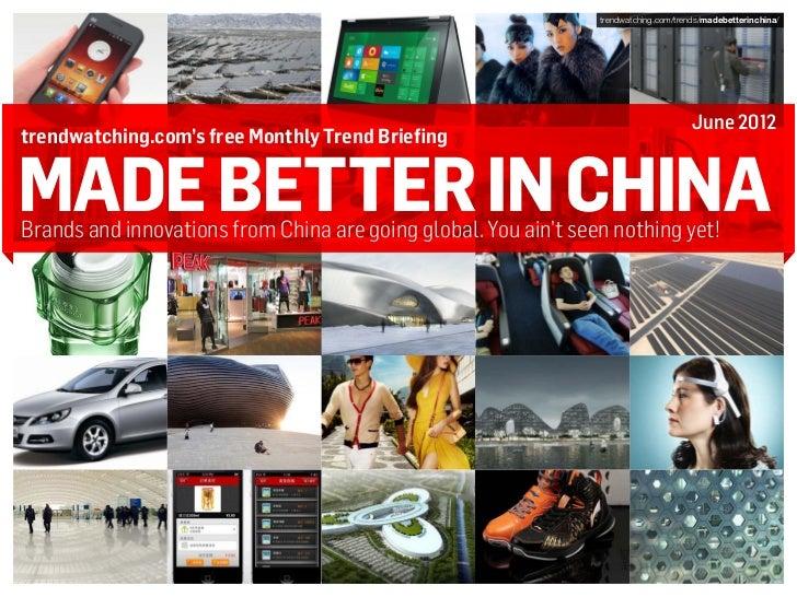 trendwatching.com/trends/madebetterinchina/                                                                               ...