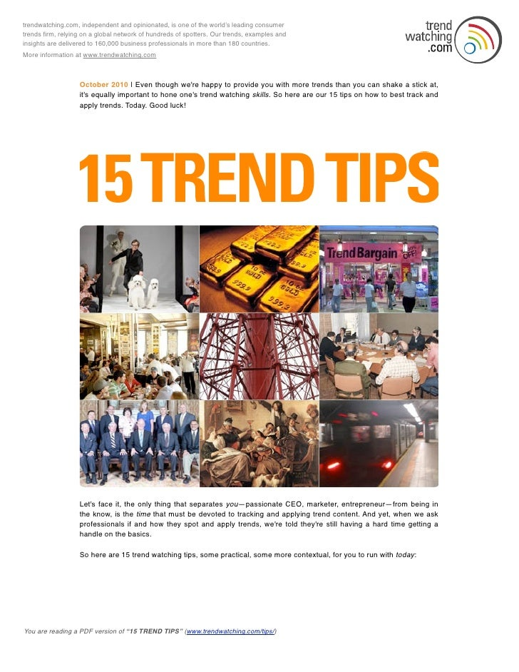 trendwatching.com, independent and opinionated, is one of the world's leading consumer trends firm, relying on a global net...