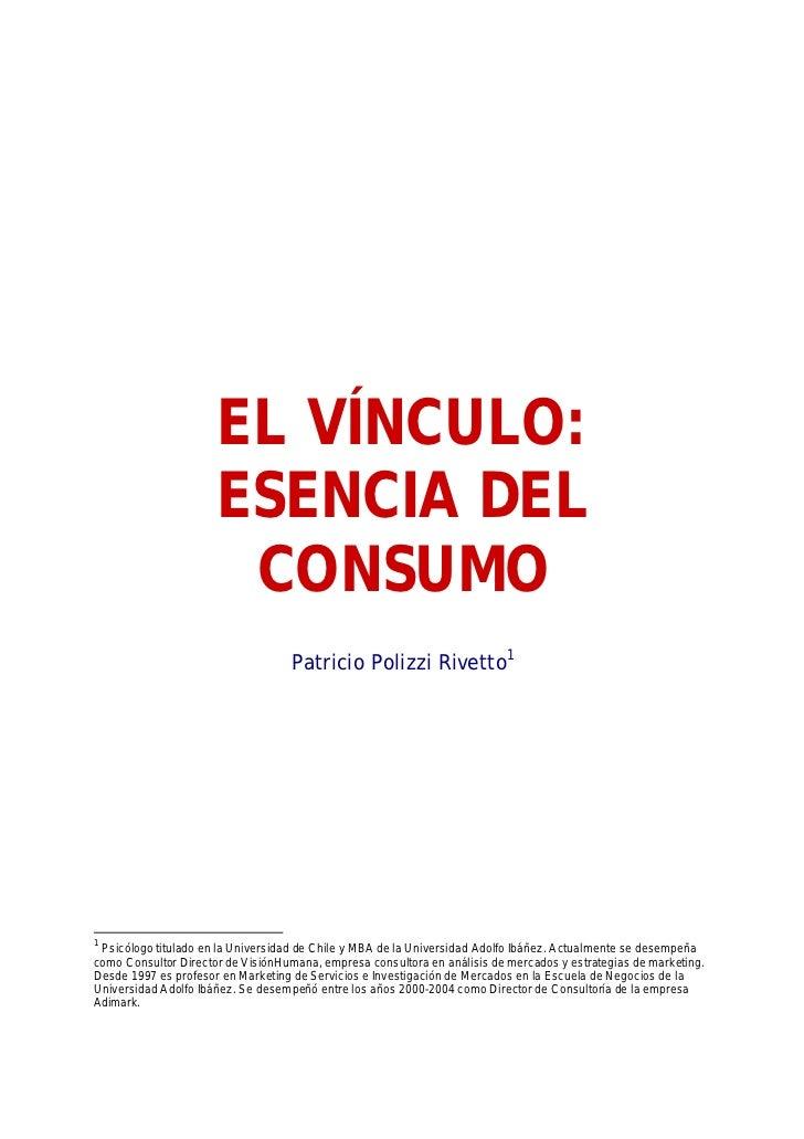 EL VÍ                          NCULO:                      ESENCIA DEL                       CONSUMO                      ...