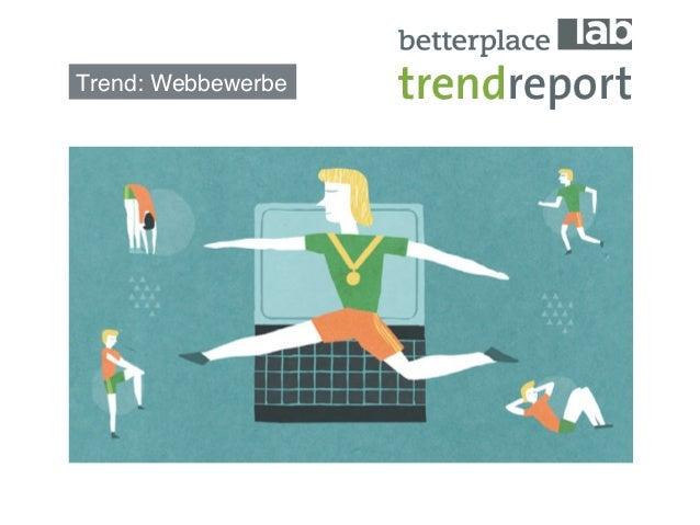 Trend: Webbewerbe!