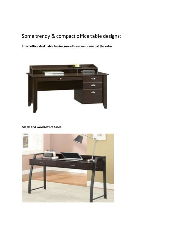 3. Some Trendy U0026 Compact Office Table Designs: ...
