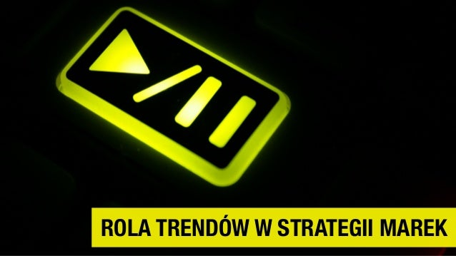 Trendy a strategia marki Slide 2
