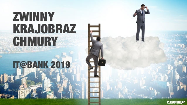 ZWINNY KRAJOBRAZ CHMURY IT@BANK 2019